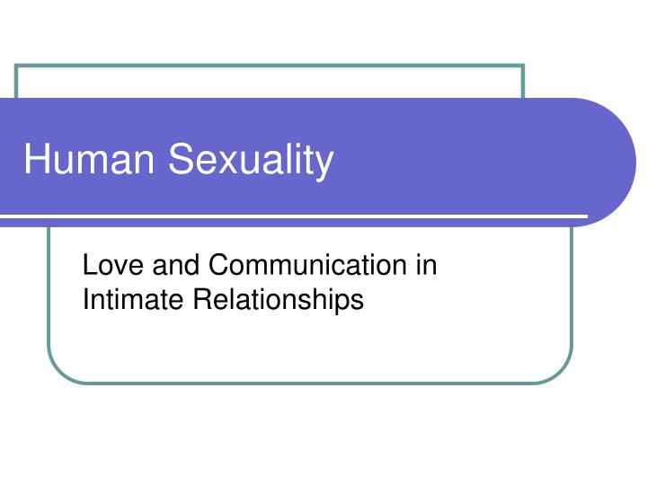 love and communication in intimate relationships Navigating relationships of any composition can be tough , tuesday, 04 september 2018, please.