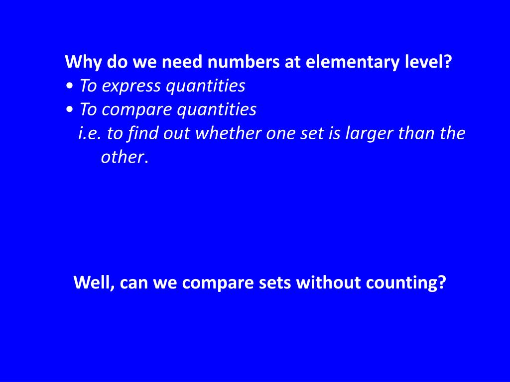 Why do we need numbers at elementary level?