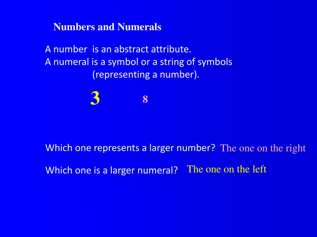 Numbers and Numerals