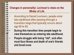 changes in personality levinson s views on the winter of life