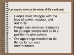 levinson s views on the winter of life continued