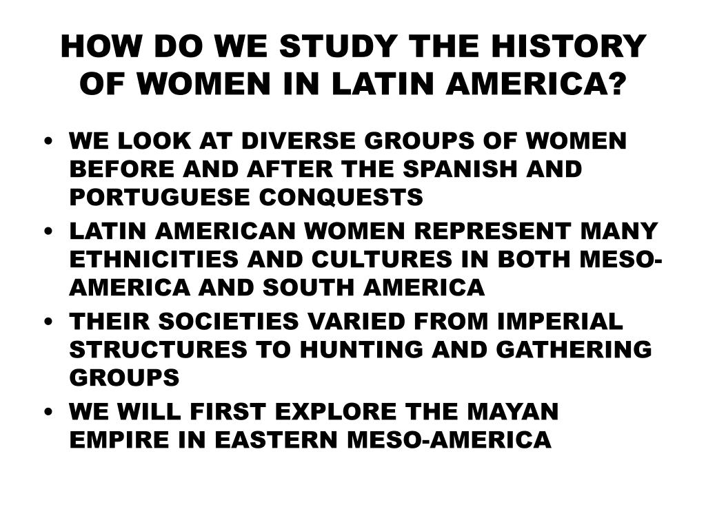 how do we study the history of women in latin america l.