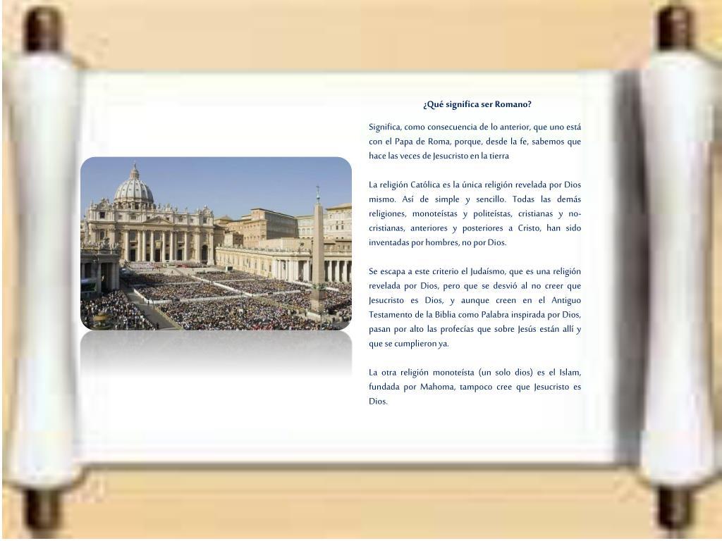 ¿Qué significa ser Romano?