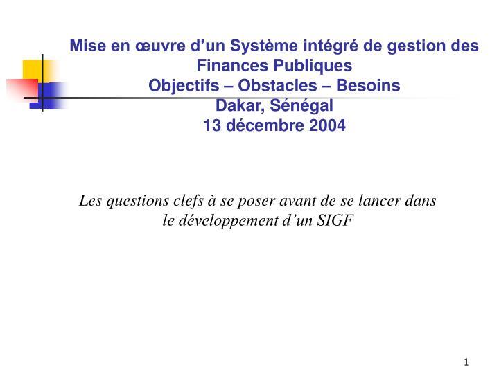 Mise en œuvre d'un Système intégré de gestion des Finances Publiques