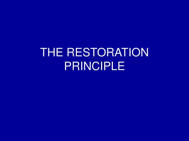 the restoration principle n.