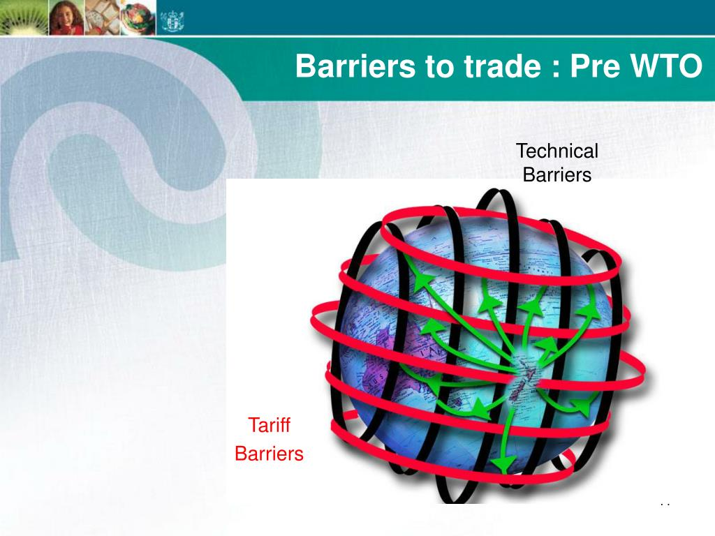 Barriers to trade : Pre WTO