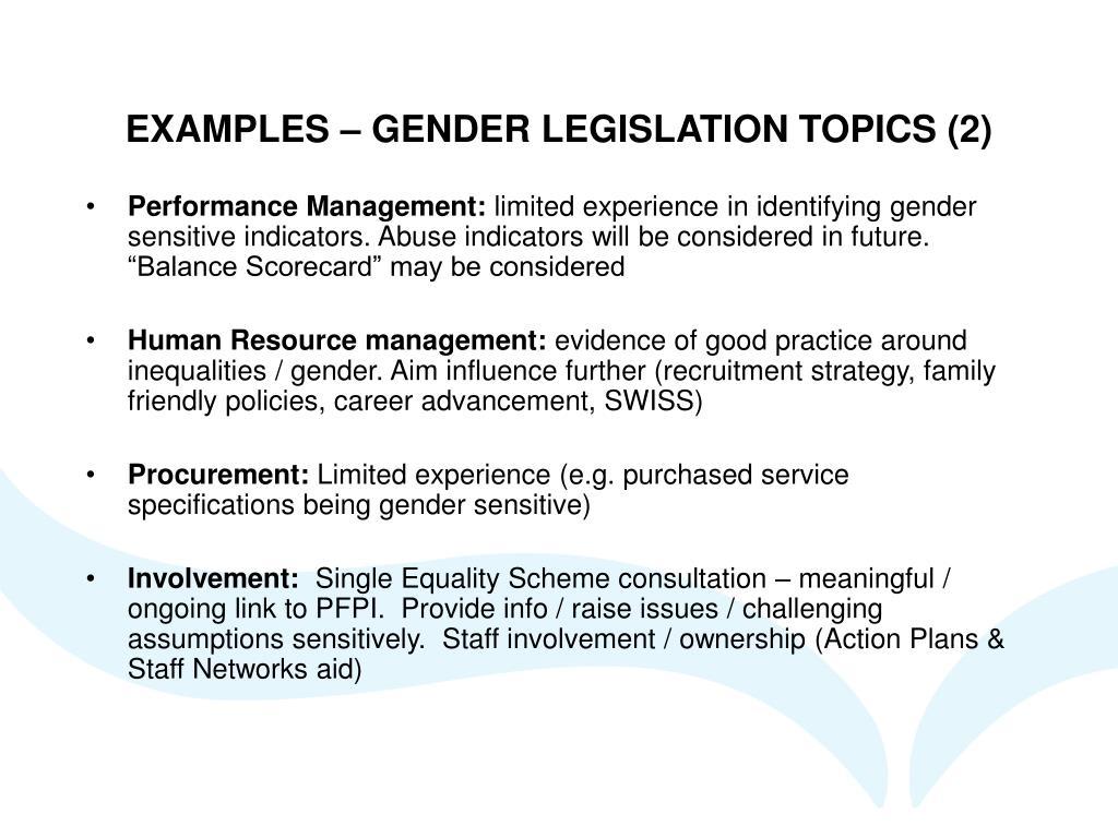 EXAMPLES – GENDER LEGISLATION TOPICS (2)