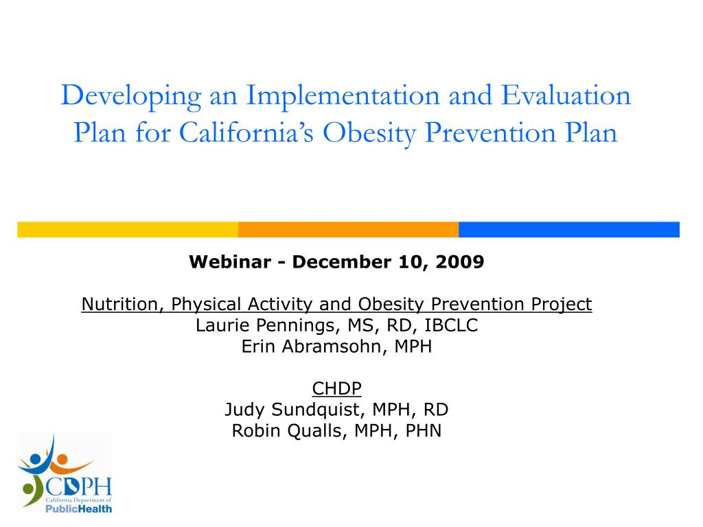 Developing an Implementation and Evaluation Plan for California's Obesity Prevention Plan
