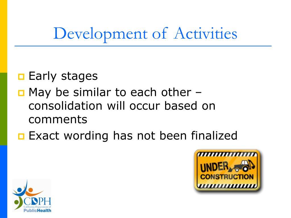 Development of Activities