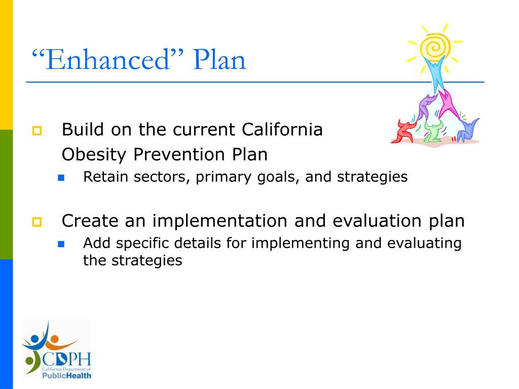 """""""Enhanced"""" Plan"""