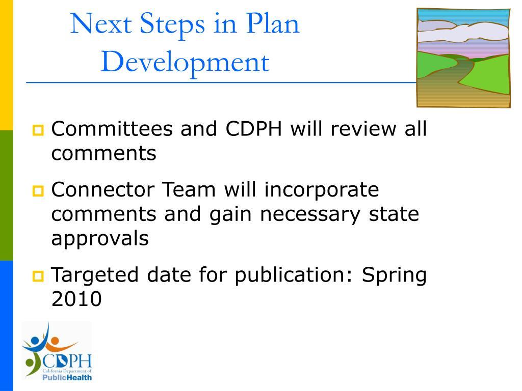 Next Steps in Plan Development