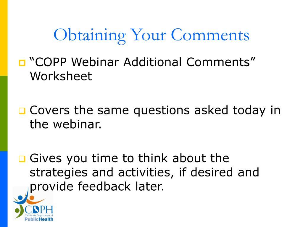 Obtaining Your Comments