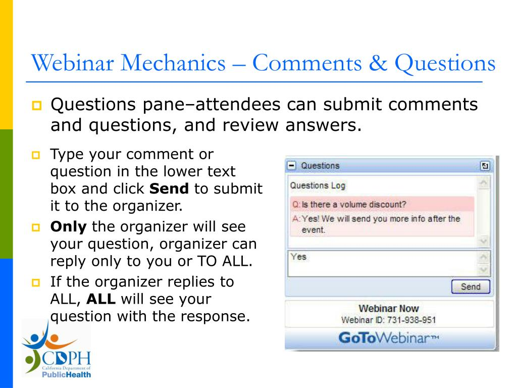 Webinar Mechanics – Comments & Questions