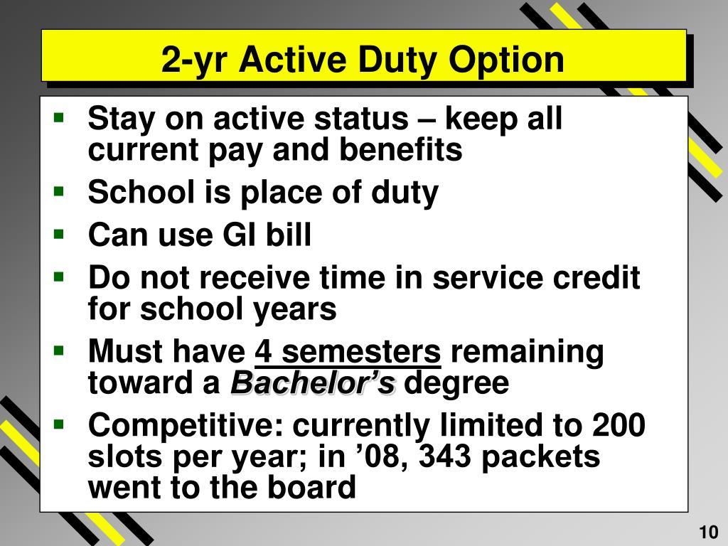 2-yr Active Duty Option