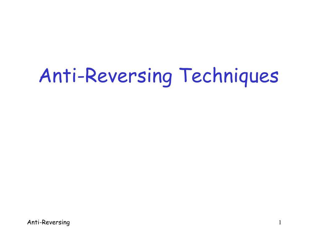 anti reversing techniques l.