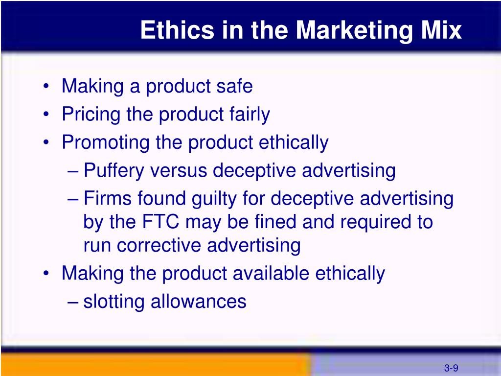 Ethics in the Marketing Mix