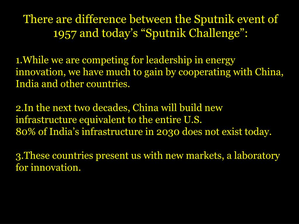 "There are difference between the Sputnik event of 1957 and today's ""Sputnik Challenge"":"