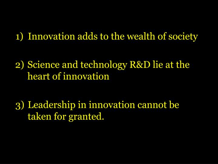 Innovation adds to the wealth of society