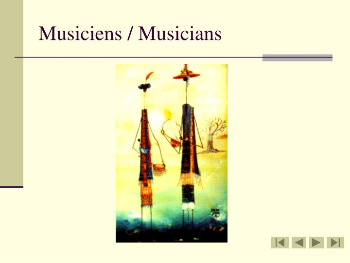 Musiciens / Musicians
