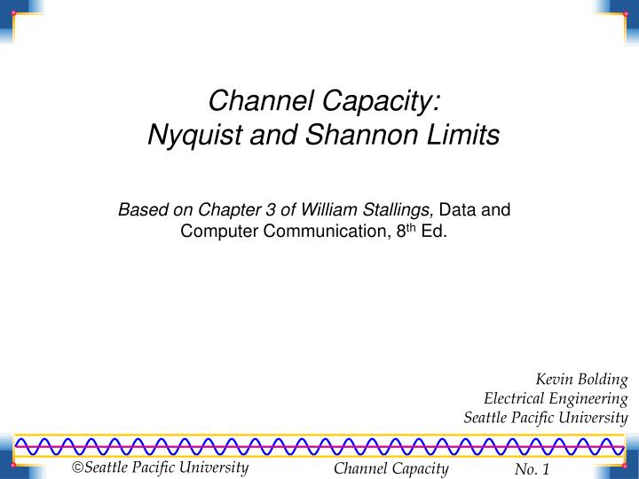 Channel capacity nyquist and shannon limits