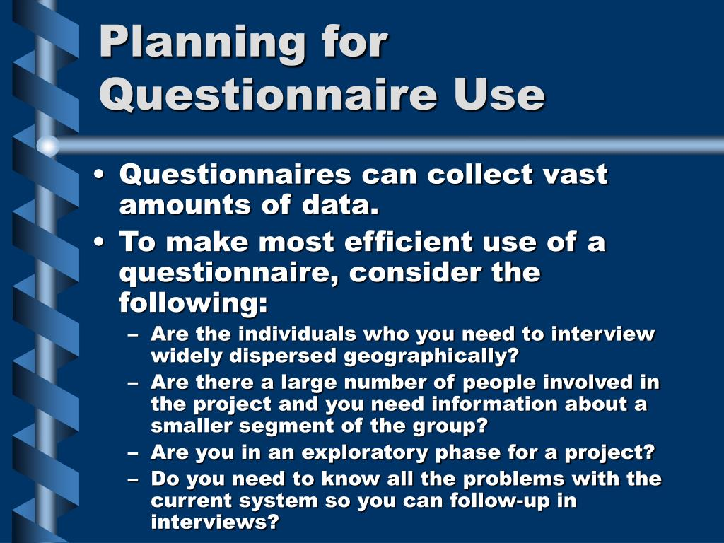 Planning for Questionnaire Use