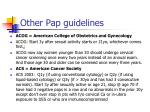 other pap guidelines