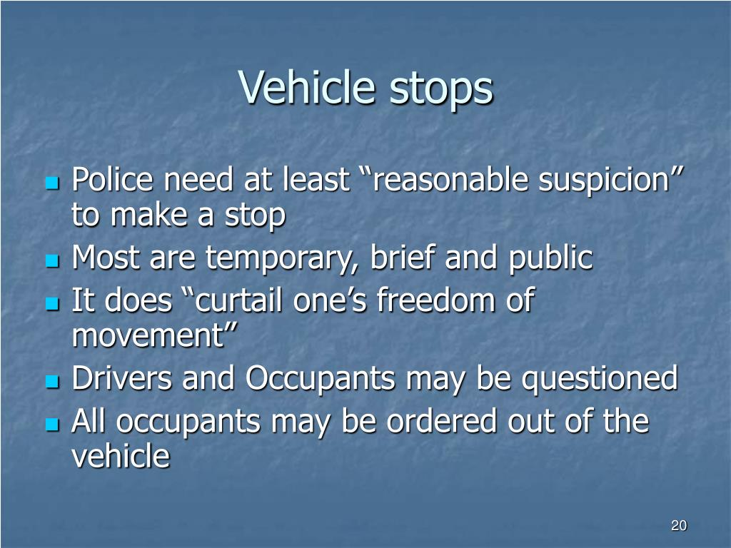 Vehicle stops