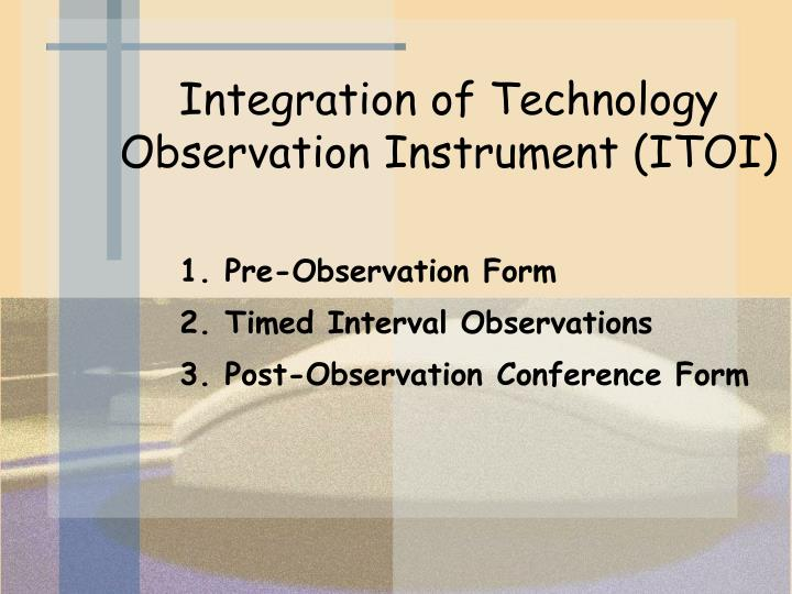 Integration of Technology Observation Instrument (ITOI)