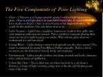 the five components of poor lighting