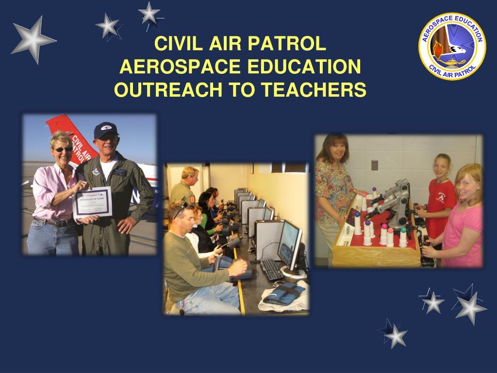 civil air patrol aerospace education outreach to teachers l.