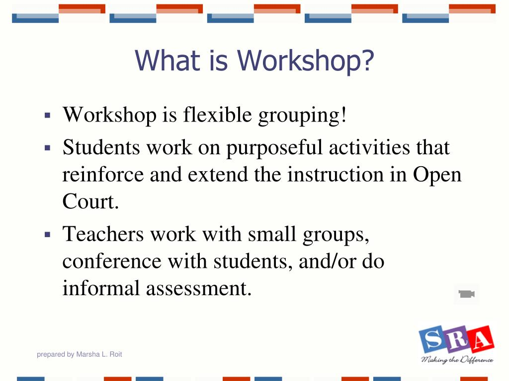 What is Workshop?