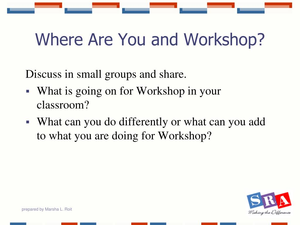 Where Are You and Workshop?