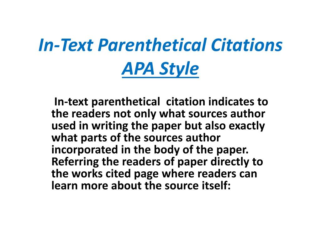 apa style parenthetical citation A guide to help users create citations using apa (american psychological association) style, 6th edition.