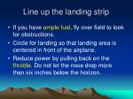 line up the landing strip
