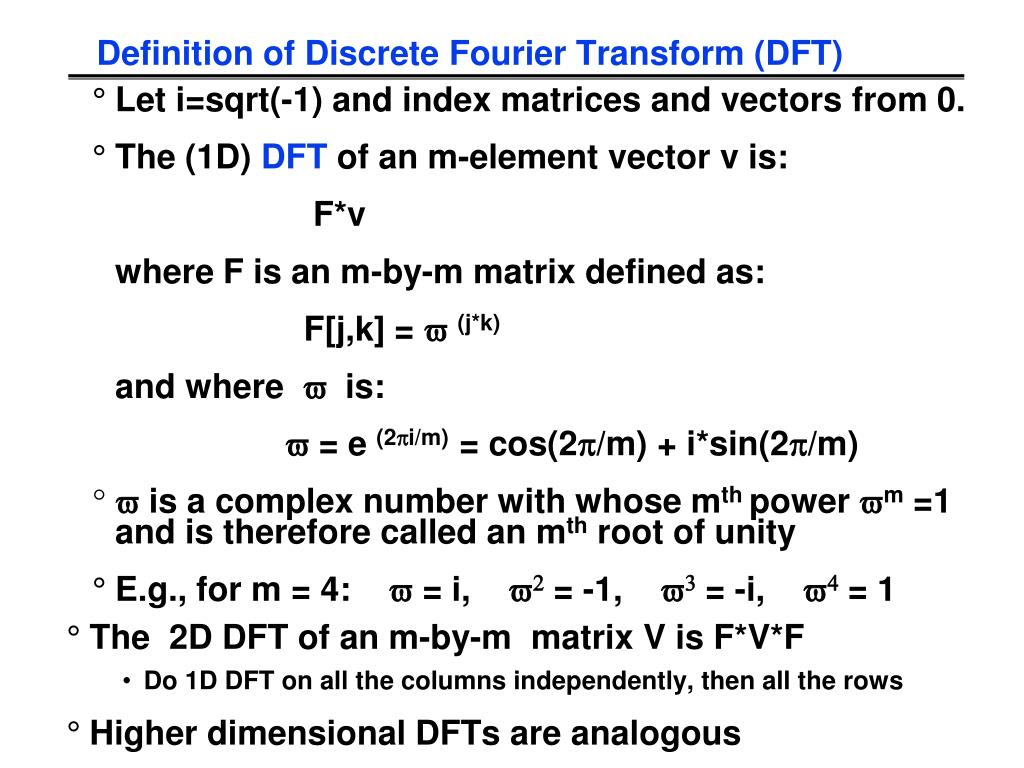 Definition of Discrete Fourier Transform (DFT)