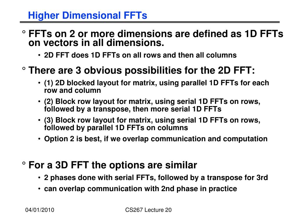 Higher Dimensional FFTs