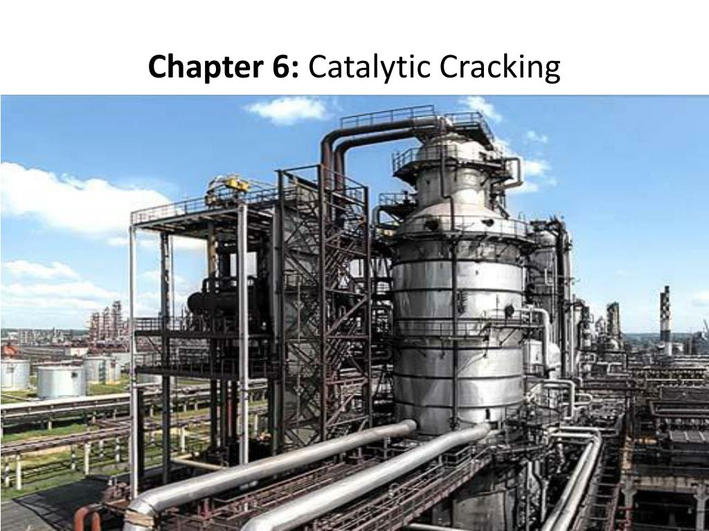 chapter 6 catalytic cracking l.