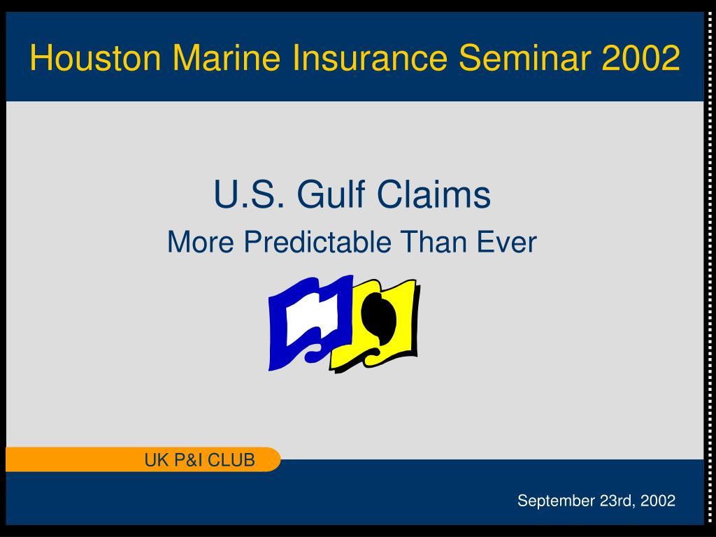 houston marine insurance seminar 2002 l.