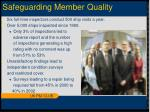 safeguarding member quality