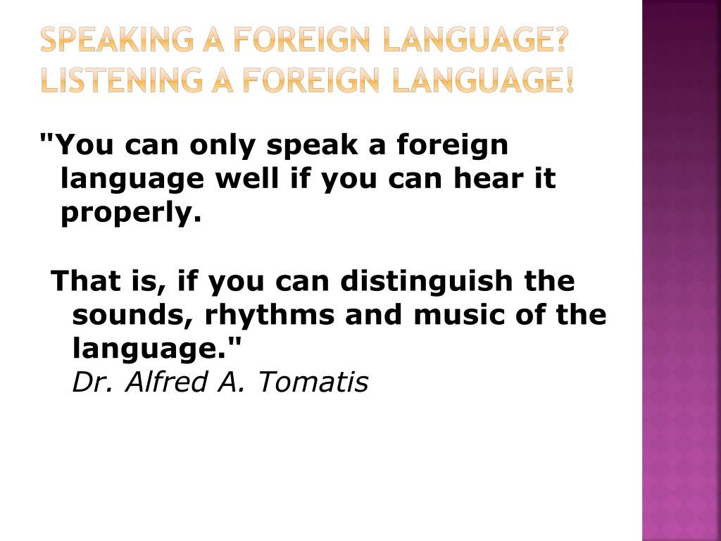 Speaking a foreign language?