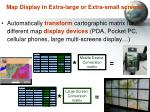 map display in extra large or extra small screens