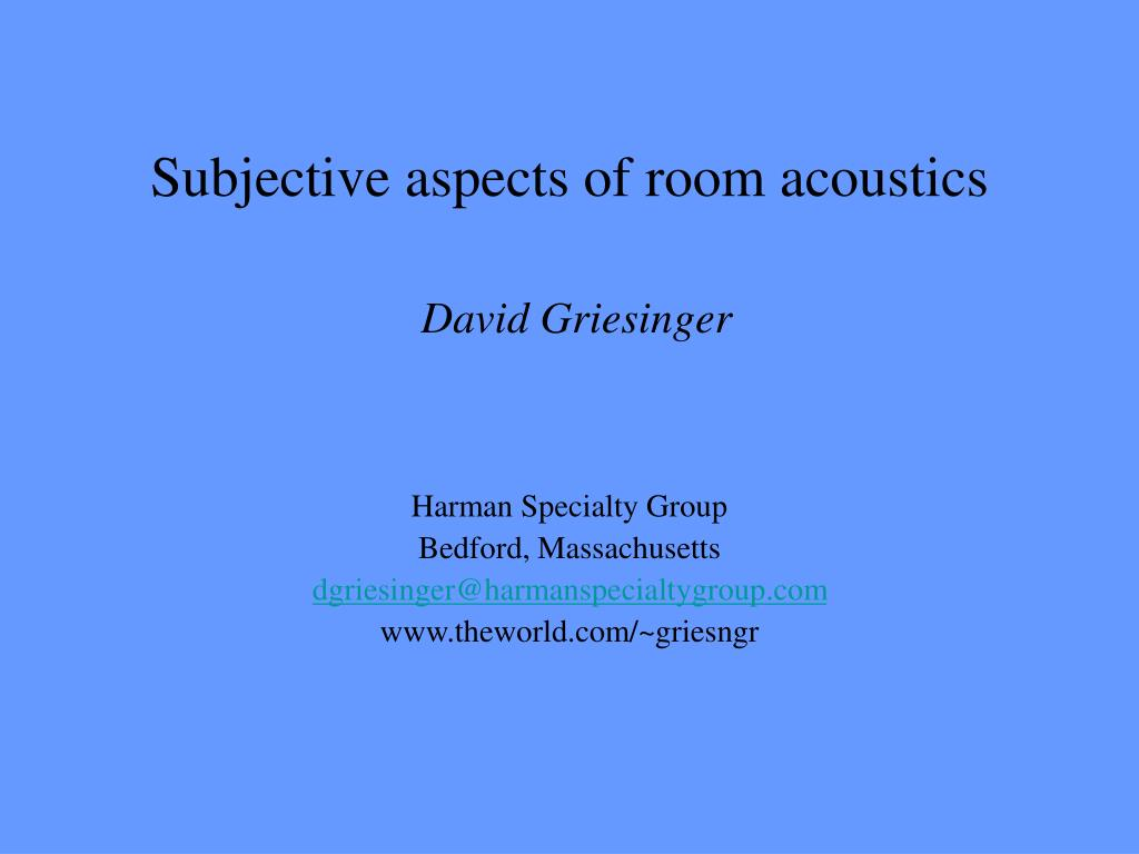 subjective aspects of room acoustics david griesinger l.