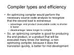 compiler types and efficiency