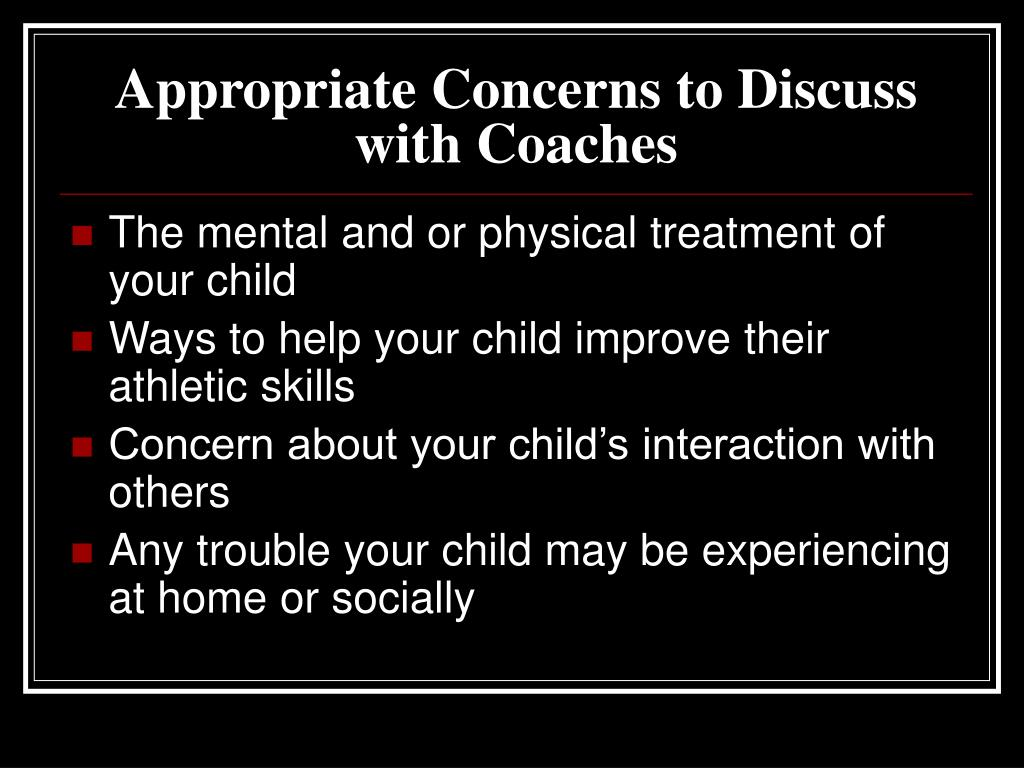 Appropriate Concerns to Discuss with Coaches