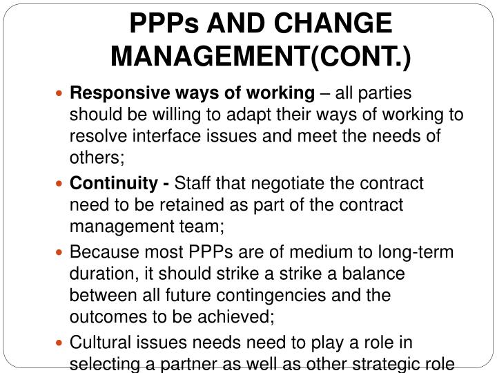 PPPs AND CHANGE MANAGEMENT(CONT.)
