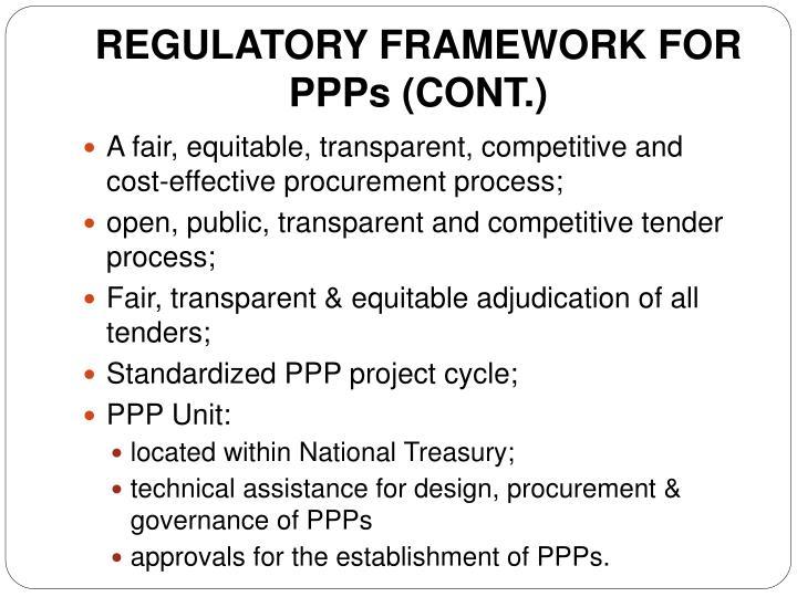 REGULATORY FRAMEWORK FOR PPPs (CONT.)