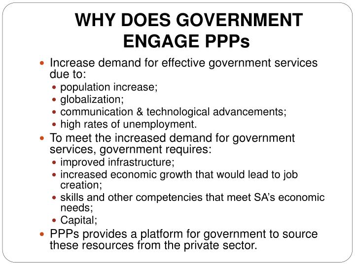 WHY DOES GOVERNMENT ENGAGE PPPs