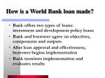 how is a world bank loan made