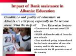 impact of bank assistance in albania education