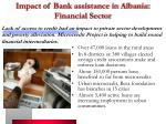 impact of bank assistance in albania financial sector
